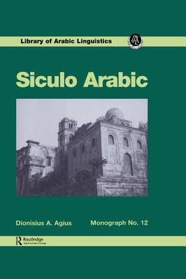 Siculo Arabic - Agius, Dionisius A.