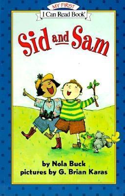 Sid and Sam -