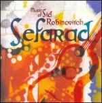 Sid Robinovitch: Sefarad