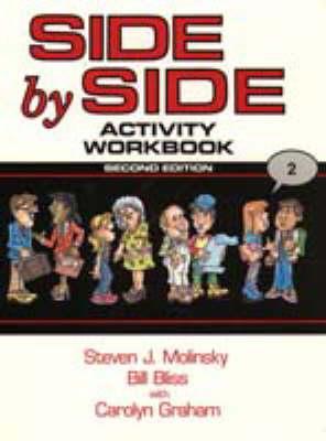 Side by Side Book 2 - Molinsky, Steven J, and Bliss, Bill
