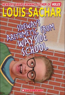 Sideways Arithmetic from Wayside School - Sachar, Louis