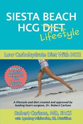 Siesta Beach Hcg Lifestyle - Carlson MD Facs, Robert G