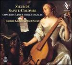 Sieur de Sainte-Colombe: Concerts ? Deux Violes Esgales