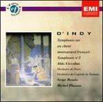 Sigismondo D'Indy: Symphonie sur un chant montagnard fran�ais
