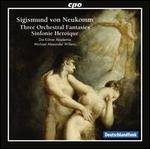 Sigismund von Neukomm: Three Orchestral Fantasies; Sinfonie Heroïque