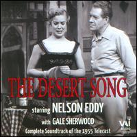 Sigmund Romberg's The Desert Song - Earl Williams (vocals); Gale Sherwood (vocals); John Conte (vocals); Nelson Eddy (vocals); Otto Kruger (vocals);...