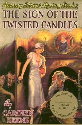 Sign of the Twisted Candles - Keene, Carolyn