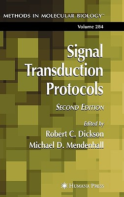 Signal Transduction Protocols - Mendenhall, Michael D (Editor), and Dickson, Robert C (Editor)