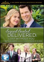 Signed, Sealed, Delivered: Lost Without You - Kevin Fair