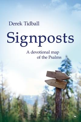Signposts: A Devotional Map of the Psalms - Tidball, Derek
