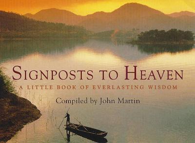 Signposts to Heaven - Martin, John