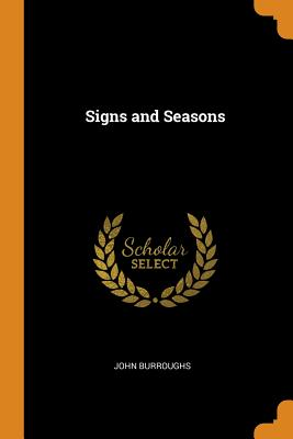 Signs and Seasons - Burroughs, John