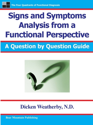 Signs and Symptoms Analysis from a Functional Perspective - Weatherby, Dicken C