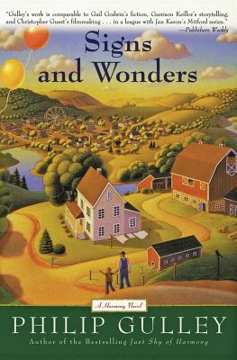 Signs and Wonders: A Harmony Novel - Gulley, Philip