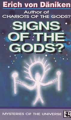 Signs of the Gods? - Daniken, Erich von, and Heron, Michael (Translated by)