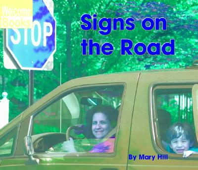 Signs on the Road - Hill, Mary