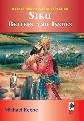 Sikh Beliefs and Issues Student Book - Keene, Mike
