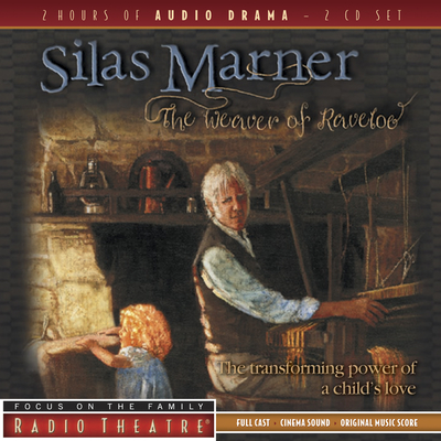 Silas Marner: The Weaver of Raveloe - Focus on the Family (Producer)