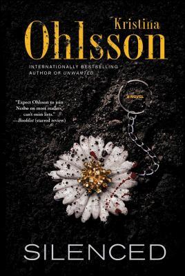 Silenced - Ohlsson, Kristina