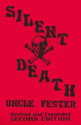 Silent Death - Uncle Fester