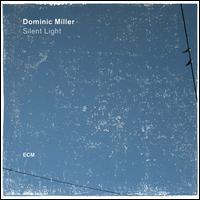 Silent Light - Dominic Miller