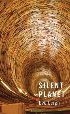 Silent Planet - Leigh, Eve