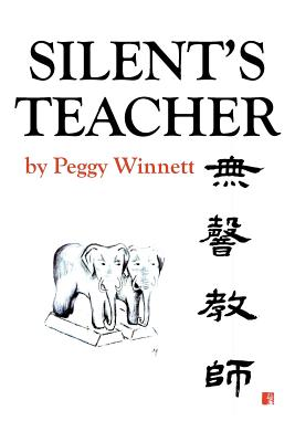 Silent's Teacher - Winnett, Peggy