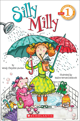 Silly Milly - Lewison, Wendy Cheyette, and Westcott, Nadine Bernard (Illustrator)