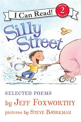 Silly Street: Selected Poems - Foxworthy, Jeff