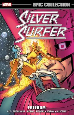 Silver Surfer Epic Collection: Freedom - Byrne, John (Text by)