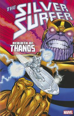 Silver Surfer: Rebirth of Thanos - Starlin, Jim (Text by)
