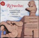 Silvestre Revueltas: Centennial Anthology 1899-1999