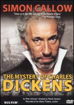 Simon Callow: The Mystery of Charles Dickens
