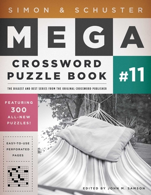 Simon & Schuster Mega Crossword Puzzle Book #11 - Samson, John M (Editor)