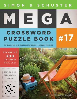 Simon & Schuster Mega Crossword Puzzle Book #17, 17 - Samson, John M