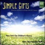 Simple Gifts: American and British Art Songs of the 20th Century