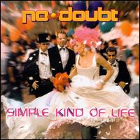 Simple Kind of Life [US CD] - No Doubt