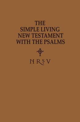 Simple Living New Testament with the Psalms-NRSV - Abingdon Press