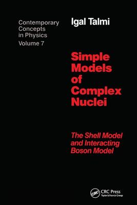 Simple Models of Complex Nuclei - Talmi, Igal