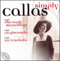 Simply Callas - Alberto Albertini (vocals); Armando Benzi (vocals); Ede Marietti Gandolfo (vocals); Fedora Barbieri (vocals);...