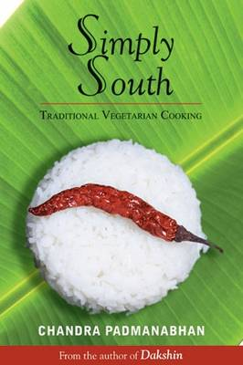 Simply South: Traditional Vegetarian Cooking - Padmanabhan, Chandra