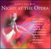 Simply the Best Night at the Opera - Angela Gheorghiu (vocals); Anne Sofie von Otter (vocals); Annick Massis (vocals); Barbara Hendricks (vocals);...