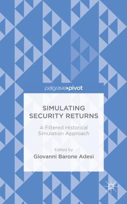 Simulating Security Returns: A Filtered Historical Simulation Approach - Barone-Adesi, Giovanni G.