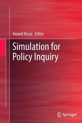 Simulation for Policy Inquiry - Desai, Anand (Editor)