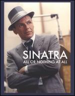 Sinatra: All or Nothing at All - Alex Gibney
