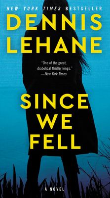 Since We Fell - Lehane, Dennis