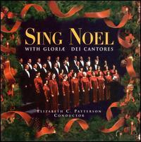 Sing Noel - Gloriae Dei Cantores