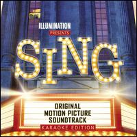 Sing [Original Motion Picture Soundtrack][Karaoke Edition] - Original Soundtrack