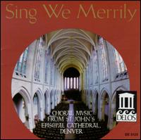 Sing We Merrily - St. John's Episcopal Cathedral Choir