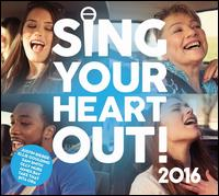 Sing Your Heart Out 2016 - Various Artists